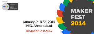 #makerfest2014 is organised in N.I.D. Paldi.